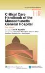 Critical Care Handbook of the Massachussetts General Hospital - Hasan Alam, Dean R. Hess, Rae M. Allain, Hasan Alam, Edward A. Bittner, Dean Hess, Richard M. Pino, Ulrich Schmidt