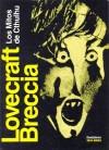 Los Mitos de Cthulhu - Alberto Breccia, H.P. Lovecraft
