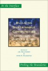 Building Sustainable Communities: Environmental Justice & Global Citizenship (At the Interface/Probing the Boundaries 30) (At the Interface/Probing the Boundaries) - Anne K. Haugestad