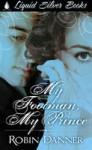My Footman My Prince - Robin Danner