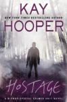 Hostage - Kay Hooper