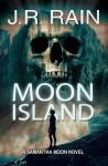 Moon Island - J.R. Rain