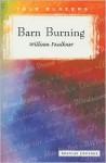 Barn Burning: Short Story - William Faulkner