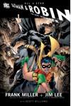 All Star Batman and Robin, the Boy Wonder - Frank Miller, Jim Lee, Scott A. Williams