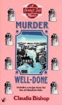 Murder Well-Done - Claudia Bishop