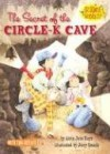 The Secret of the Circle-K Cave (Science Solves It) - Anna Jane Hays