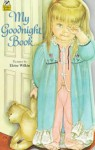 My Goodnight Book (Golden Sturdy Shape Book) - Eloise Wilkin