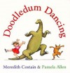 Doodledum Dancing - Meredith Costain, Pamela Allen
