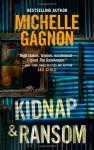 Kidnap & Ransom - Michelle Gagnon