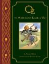 L. Frank Baum's OZ: The Marvelous Land of Oz - L. Frank Baum