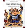 Max Adore Jouer - Dominique de Saint Mars, Serge Bloch