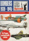 Bombers 1939-1945 (A History of the World Wars Special) - Bryan Cooper, John Batchelor