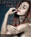 L'amore è un piatto che va servito freddo - Eva Mancini