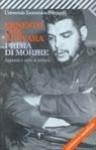 Prima Di Morire: Appunti E Note Di Lettura - Ernesto Guevara