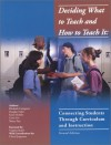 Deciding What To Teach And How To Teach It: Connecting Students Through Curriculum And Instruction, Second Edition - Elizabeth Castagnera, Douglas Fisher