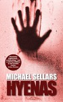 Hyenas - Michael Sellars