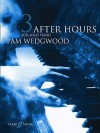 After Hours for Solo Piano, Bk 3 - Pam Wedgwood