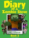 Minecraft: Diary of a Minecraft Zombie Steve Book 3: Lost Temple (An Unofficial Minecraft Diary Book) - MC Steve, MC Alex, Wimpy Books, Noob Steve Paperback, Diary Wimpy Series