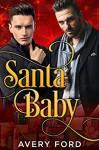 Santa Baby - Avery Ford