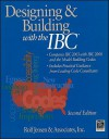 Designing and Building with the IBC: Compares IBC 2003 with IBC 2000 and the Model Building Codes - Rolf Jensen