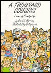 A Thousand Cousins, Poems of Family Life - David L. Harrison