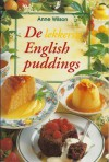 De lekkerste English puddings - Anne Wilson, Lidwien Biekmann