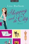 Shopping And The City - Lisa Barham, Ute Thiemann