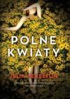 Polne kwiaty - Julia Heaberlin