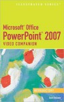 Microsoft Office PowerPoint 2007: Illustrated Introductory Video Companion - David W. Beskeen
