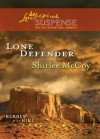 Lone Defender (Mills & Boon Love Inspired Suspense) (Heroes for Hire - Book 4) - Shirlee McCoy