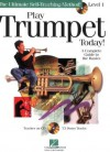 Play Trumpet Today! Beginner's Pack: Book/CD/DVD Pack (Play Today Instructional Series) - Hal Leonard Publishing Company