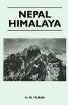 Nepal Himalaya - H.W. Tilman
