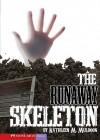 The Runaway Skeleton - Kathleen M. Muldoon