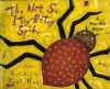 The Not-So Itsy Bitsy Spider - Yumi Heo