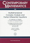 Multidimensional Complex Analysis and Partial Differential Equations: A Collection of Papers in Honor of Francois Treves: Proceedings of the Brazil-USA Conference on Multidimensional Complex Analysis and Partial Differential Equations, June 12-16, 1995... - Francois Treves