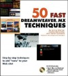 50 Fast Dreamweaver MX Techniques [With CDROM] - Janine Warner, Ivonne Berkowitz