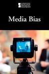 Media Bias - Mary E. Williams