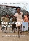 Converging World: Connecting Communities in Global Change - A.J. Pontin, John Pontin, Ian Roderick