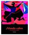 Atando cabos: Curso intermedio de español (3rd Edition) - María González-Aguilar, Marta Rosso-O'Laughlin