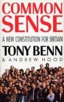 Common Sense - Andrew Hood, Tony Benn