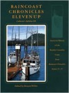 Raincoast Chronicles Eleven Up: Stories & History of the British Columbia Coast from raincoast Chronicles, Issues 11-15 - Harbour Publishing, Howard White