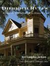 Diedrich Rulfs: Designing Modern Nacogdoches - Jere Jackson, Christopher Talbot