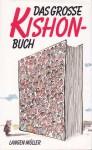 Das große Kishon-Buch: Gesammelte Satiren 1961 - 1969 - Ephraim Kishon
