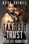 Tangled Trust - Nova Raines, Mira Bailee