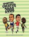 Sporting Greats of 2008: An Illustrated Review - John Clayton