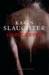 Onbegrepen - Karin Slaughter, Ineke Lenting