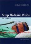 Sleep Medicine Pearls [2nd Edition] (Pearls) - Richard B. Berry