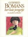 Het luie jongetje en andere verhalen - Godfried Bomans, Helme Heine