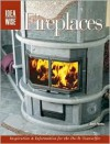 IdeaWise: Fireplaces: Inspiration & Information for the Do-It-Yourselfer - Jerri Farris