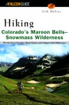 Hiking Colorado's Maroon Bells-Snowmass Wilderness - Erik Molvar